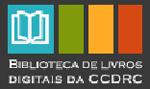 Biblioteca de Livros Digitais da CCDRC